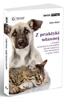 Z praktyki własnej – przegląd nietypowych przypadków chorób zakaźnych oraz inwazyjnych u psów i kotów.<br /> Autorem książki jest prof. dr hab. Łukasz Adaszek<br />